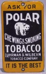 Ask for Polar Bear Tobacco Sign It Is the Best