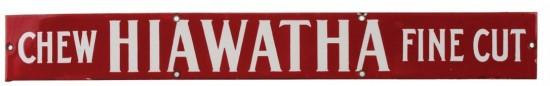 Chew Hiawatha Tobacco Porcelain Strip Sign