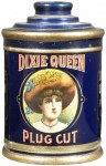 Dixie Queen Plug Cut Canister