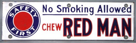 Chew Red Man Porcelain Sign No Smoking Allowed