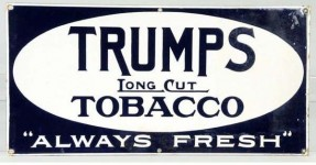 Trumps Long Cut Tobacco Porcelain Advertising Sign