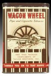 Wagon Wheel Sample Size Vertical Pocket Advertising Tobacco Tin