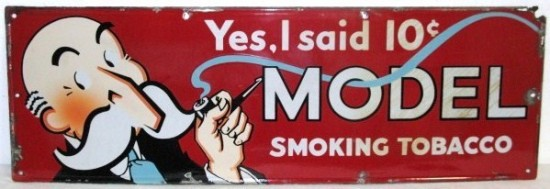 Yes I Said 10 cent Model Smoking Tobacco Porcelain Sign